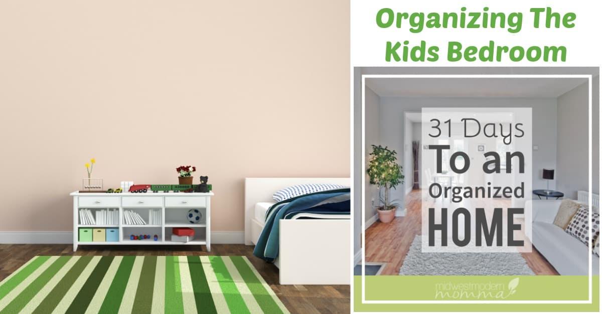 Organizing the Kids Bedroom
