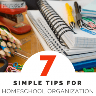 7 Simple Homeschooling Organizing Tips