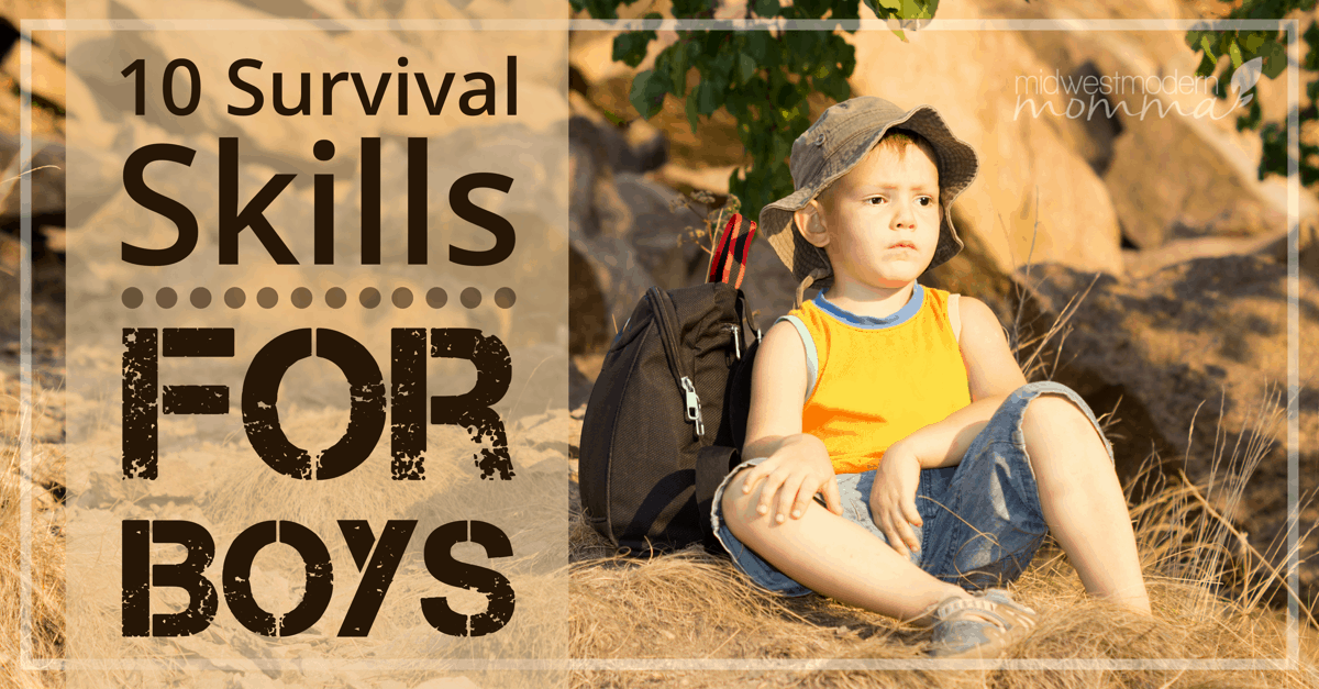 Survival Skills are a must for every child.  Get started teaching these Top 10 Survival Skills Every Young Boy Should Know today!