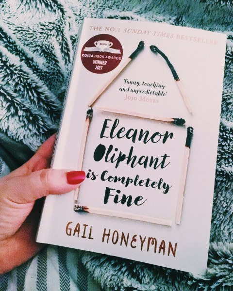 March 2018     Elle Hache Eleanor Oliphant Is Completely Fine     Gail Honeyman     Review
