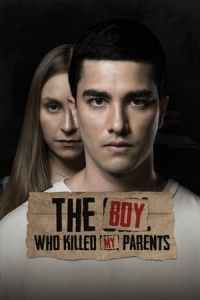 The Boy Who Killed My Parents (2021)