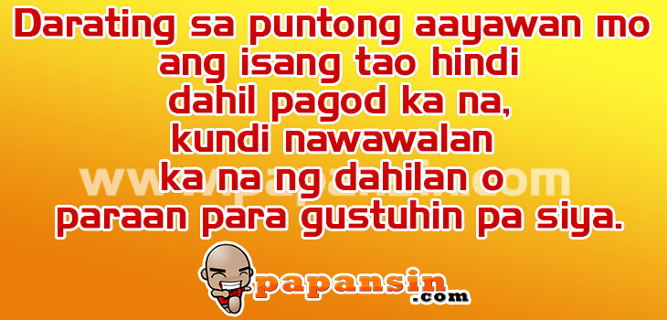 And Hugot Relationships Love Quotes Tagalog About