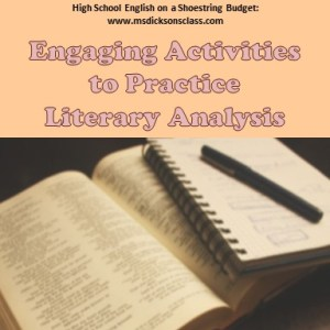 Engaging Activities for Practicing Literary Analysis   Ms  Dickson s     However  students can start to resist completing another literary analysis   or worse  begin to see the task as    busy work
