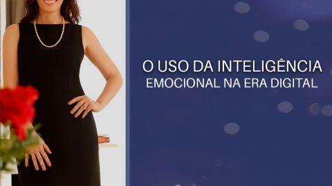 O uso da Inteligência Emocional na Era Digital