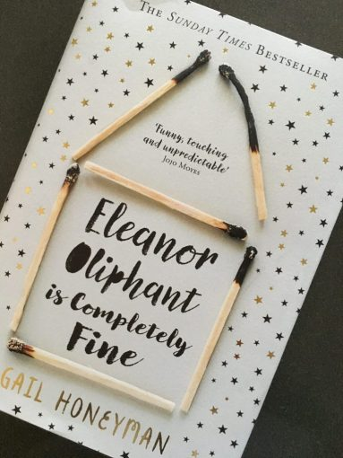 Eleanor Oliphant is Completely Fine by Gail Honeyman   Mum of Three     Eleanor Oliphant is Completely Fine  Gail Honeyman  Eleanor Oliphant is Completely  Fine by Gail