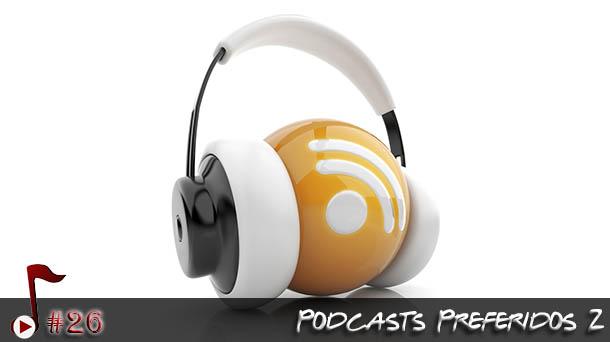 Telhacast #26 – Podcasts Preferidos 2