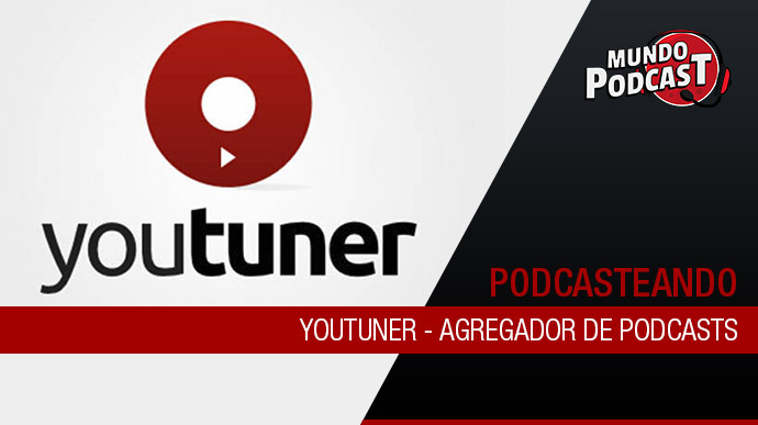 Youtuner – Agregador de Podcasts