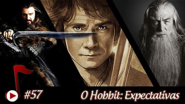 Telhacast #57 – O Hobbit: Expectativas