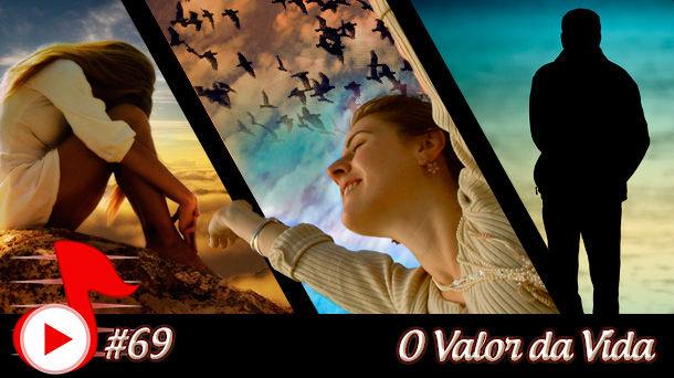 Telhacast #69 – O Valor da Vida