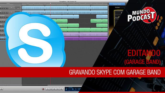 Gravar chamada do Skype com GarageBand