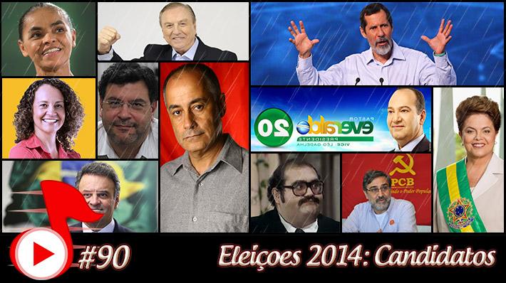 Telhacast #90 – Eleições 2014: Candidatos