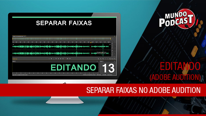 Separar Faixas no Adobe Audition