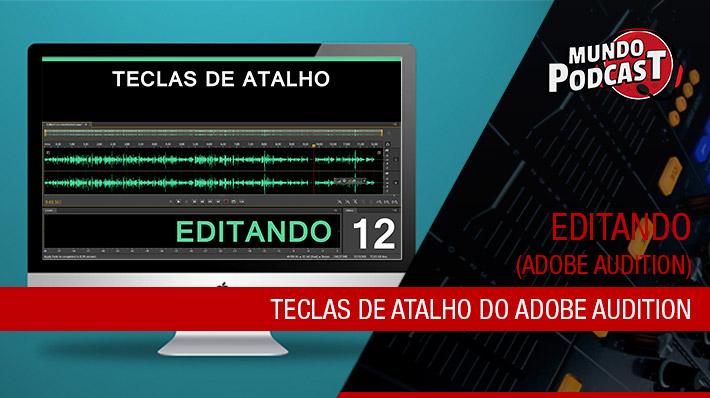 Teclas de Atalho do Adobe Audition