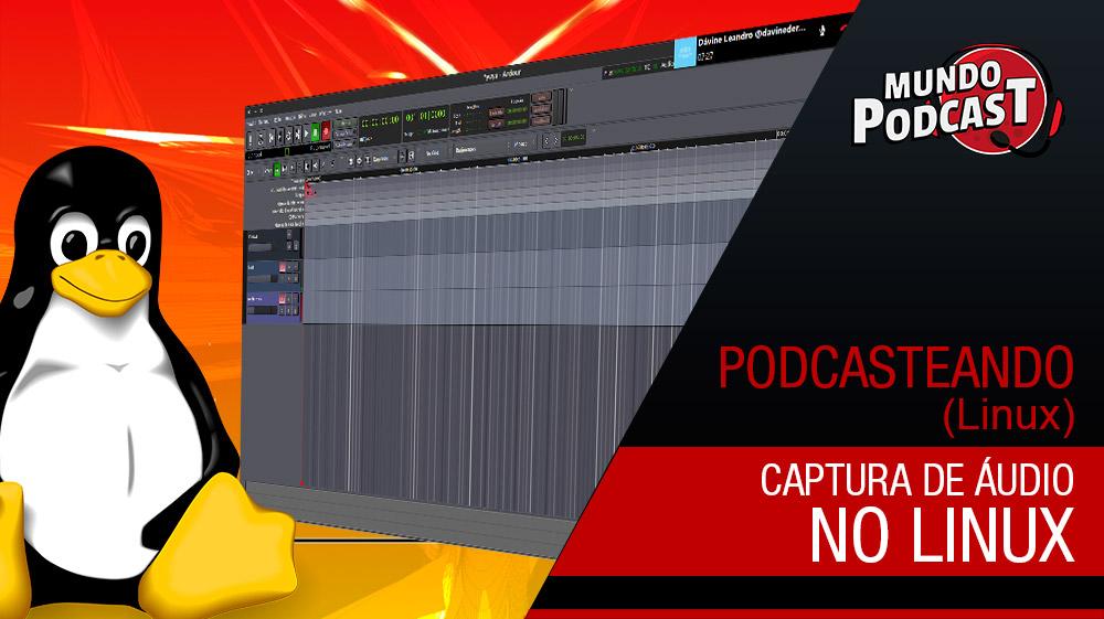 Captura de áudio no Linux – Solução Mágica