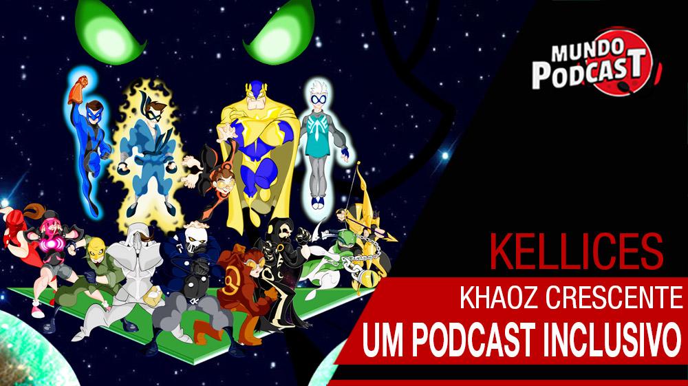 Khaoz Crescente – um podcast inclusivo