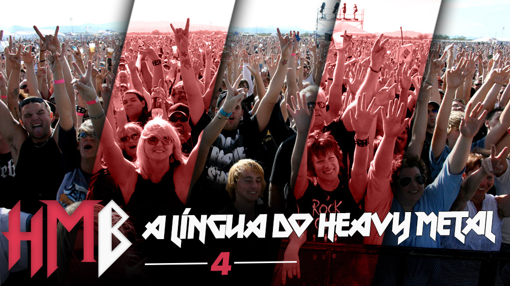 Heavy Metal Bí¶x #4 – A Lí­ngua do Heavy Metal