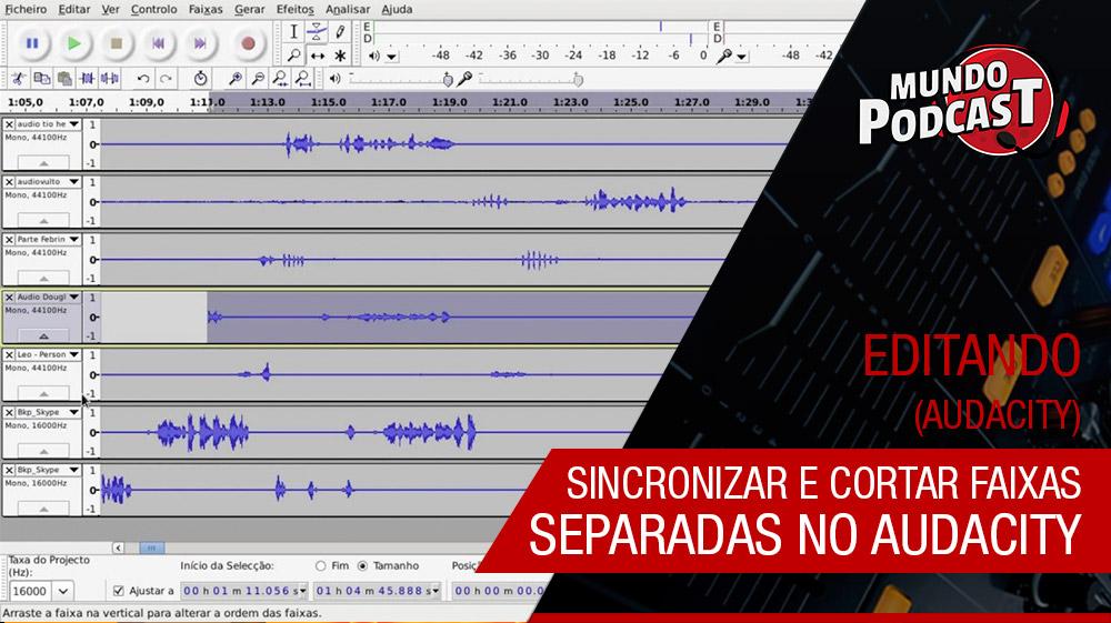 Sincronizar e cortar faixas separadas no Audacity