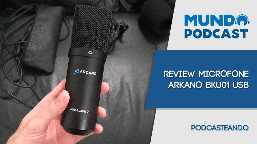 Arcano BKU 01 USB – Review Microfone