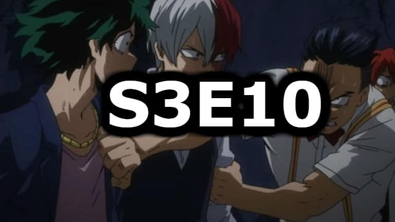 My Hero Academia Season 3 Episode 10 English Dubbed Watch Online