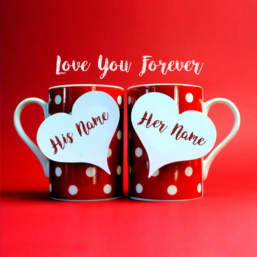 Write Lover Name Love U Forever Beautiful Cup Pictures