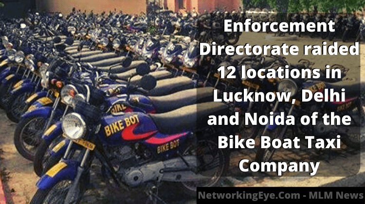 Enforcement Directorate raided 12 locations in Lucknow, Delhi and Noida of the Bike Boat Taxi Company