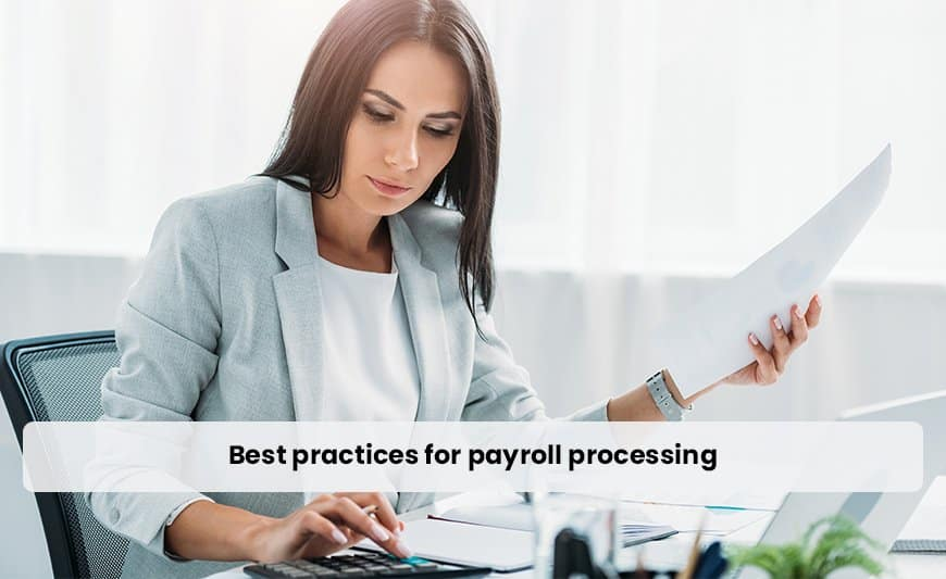 Best practices for payroll processing