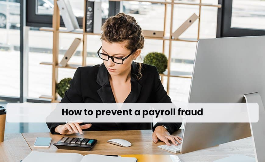 How to prevent a payroll fraud