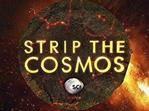 Strip the Cosmos