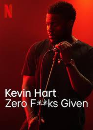 Kevin Hart: Zero Fucks Given
