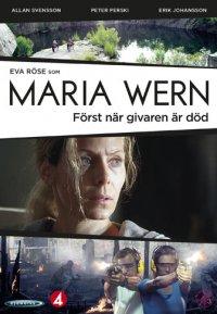 Maria Wern: Först när givaren är död