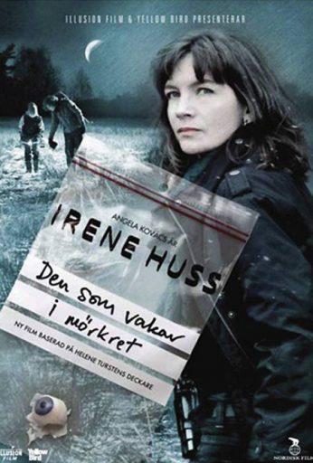 Irene Huss – Den som vakar i mörkret