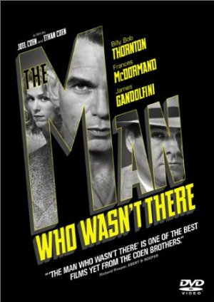 The Man Who Wasn t There