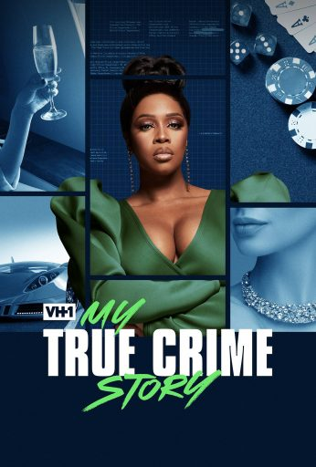 Vh1's My True Crime Story