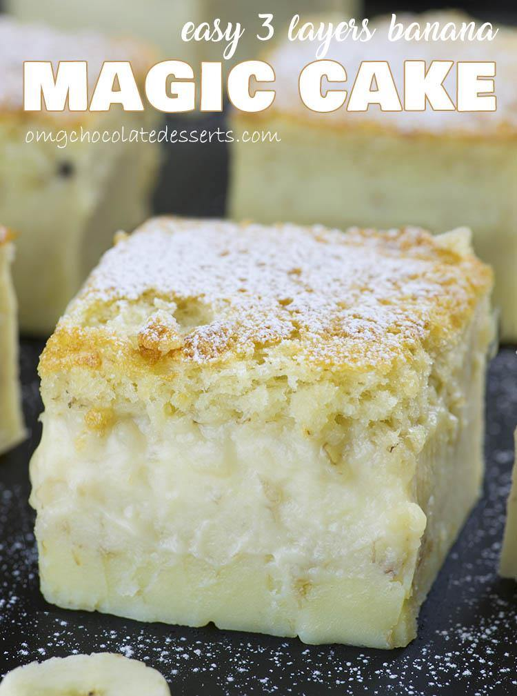 Easy Banana Magic Cake   OMG Chocolate Desserts If you are looking for a QUICK and EASY CAKE RECIPE with just few simple  ingredients