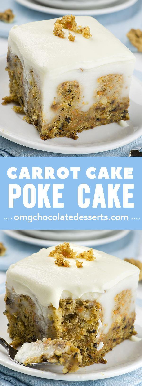 Carrot Cake Poke Cake   OMG Chocolate Desserts Carrot Cake Cheesecake      If you are looking for new and fun Easter ideas   this easy dessert recipe for