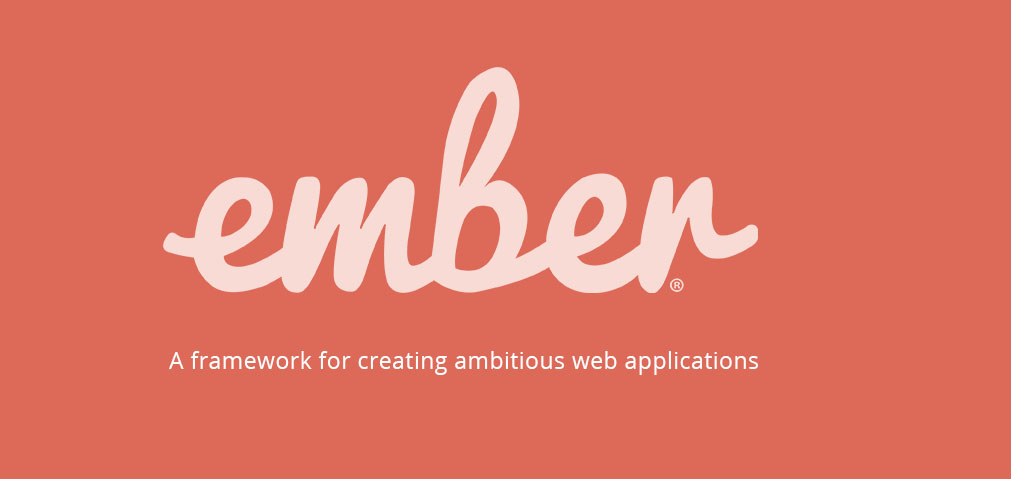 EMBER.JS - A Framework for Creating Ambitious Web Applications