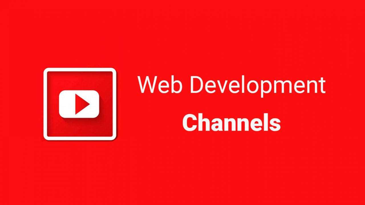 14 Best YouTube Channels for Web Developer