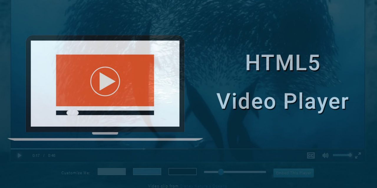 7 Best Free HTML5 Video Player