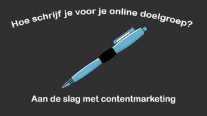 online marketing content creëren contentmarketing online doelgroep