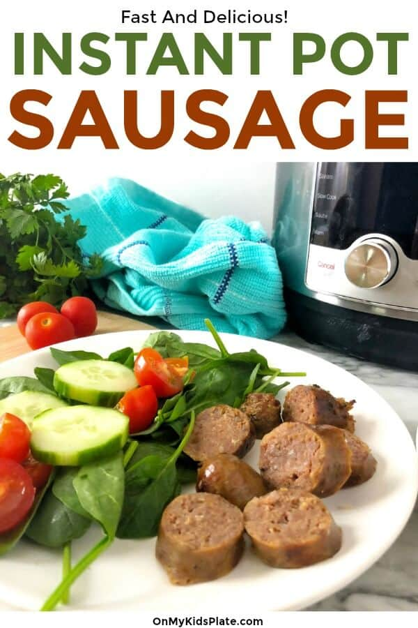 Sausage and salad on a plate next to an instant pot with text title overlay