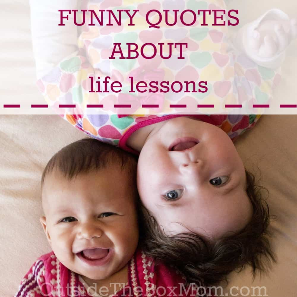 Funny Life Good Quotes