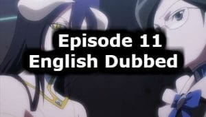 Overlord Season 1 Episode 11 English Dubbed Watch Online