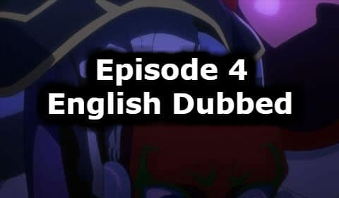 Overlord Season 1 Episode 4 English Dubbed Watch Online