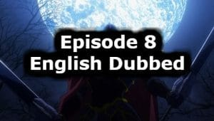 Overlord Season 1 Episode 8 English Dubbed Watch Online