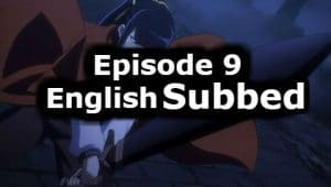 Overlord Season 1 Episode 9 English Subbed Watch Online