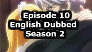 Overlord Season 2 Episode 10 English Dubbed Watch Online
