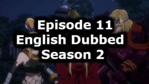 Overlord Season 2 Episode 11 English Dubbed Watch Online