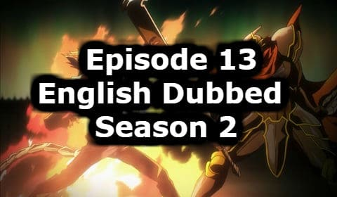 Overlord Season 2 Episode 13 English Dubbed Watch Online