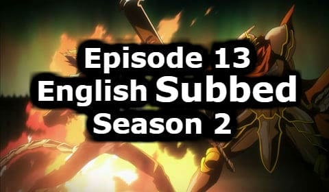 Overlord Season 2 Episode 13 English Subbed Watch Online