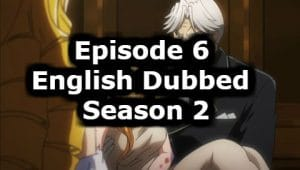 Overlord Season 2 Episode 6 English Dubbed Watch Online